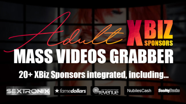 Adult XBiz Sponsors Mass Videos Grabber