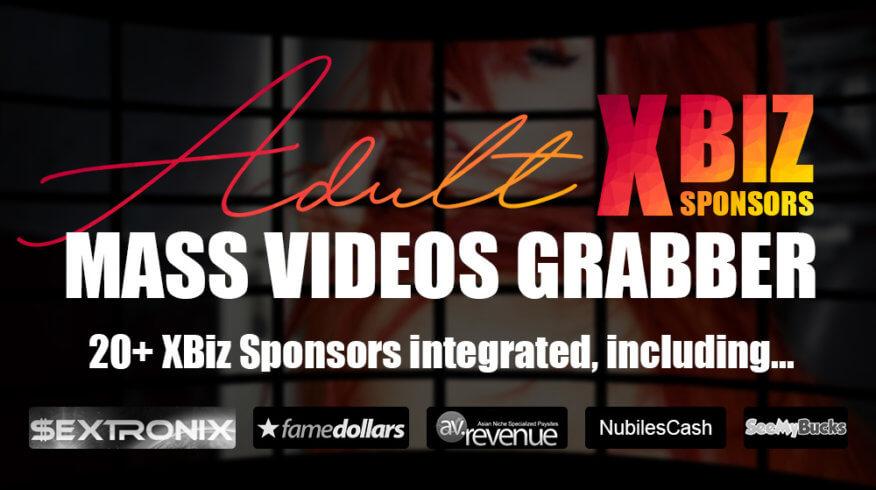 Adult XBiz Sponsors Mass Videos Grabber
