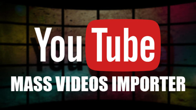 Youtube Mass Videos Importer