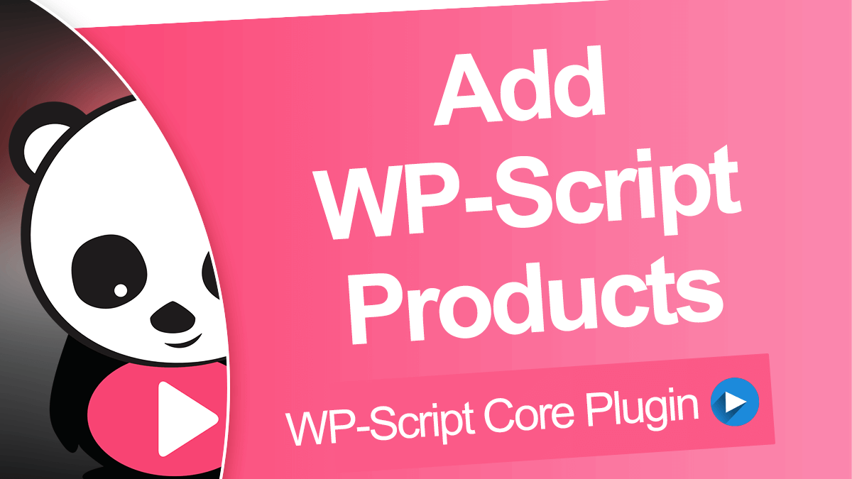 Add WP-Script products