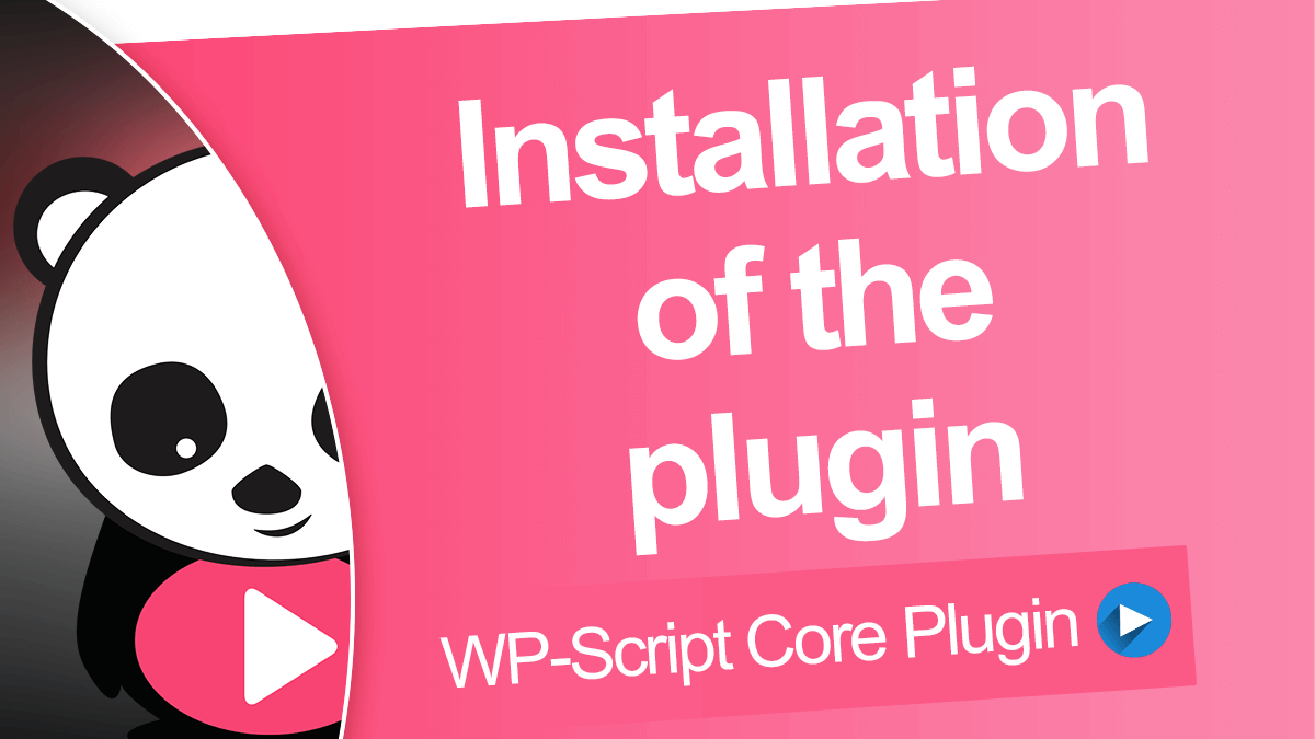 Install the WP-Script Core plugin