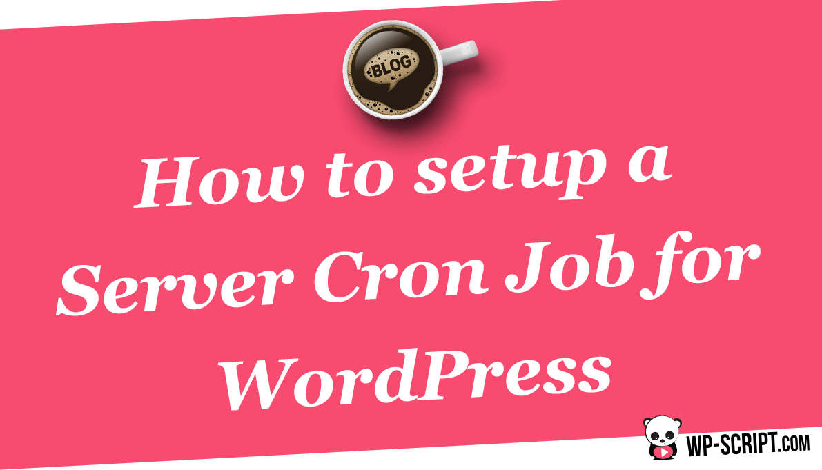 How to setup a Server Cron Job for WordPress